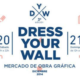 DRESS YOUR WALL - Tercera edición